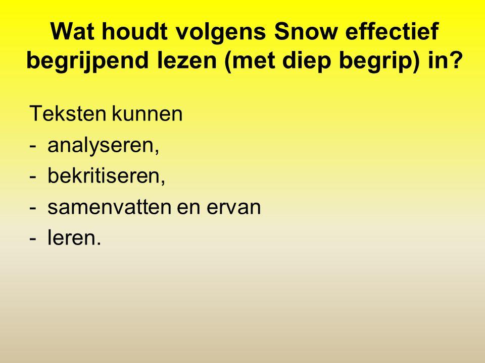 Wat houdt volgens Snow effectief begrijpend lezen (met diep begrip) in