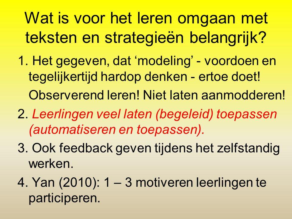 Wat is voor het leren omgaan met teksten en strategieën belangrijk