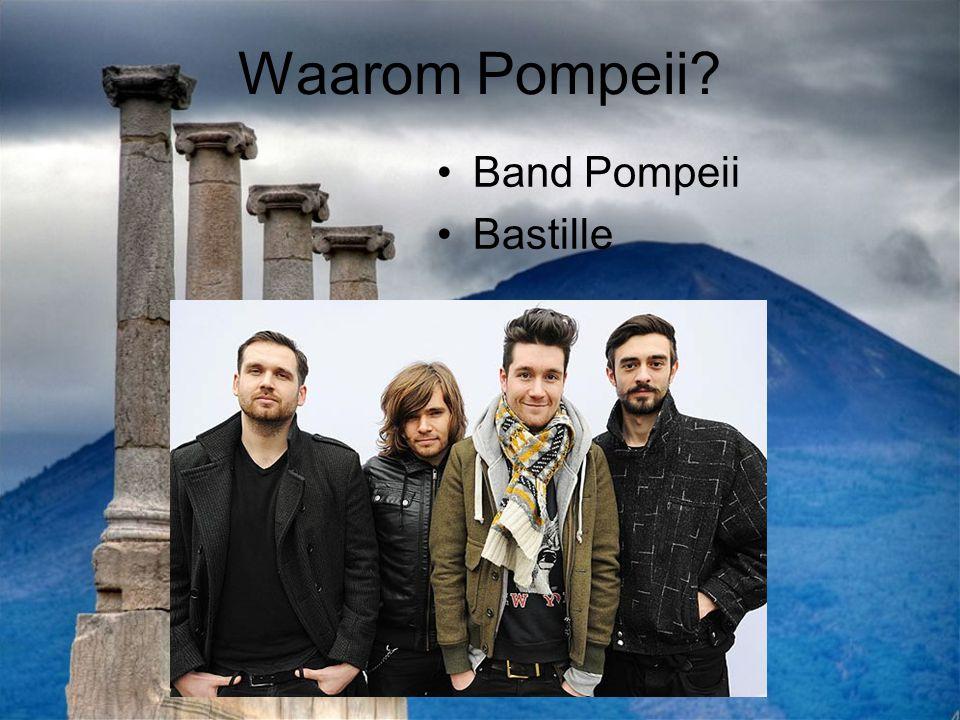 Waarom Pompeii Band Pompeii Bastille