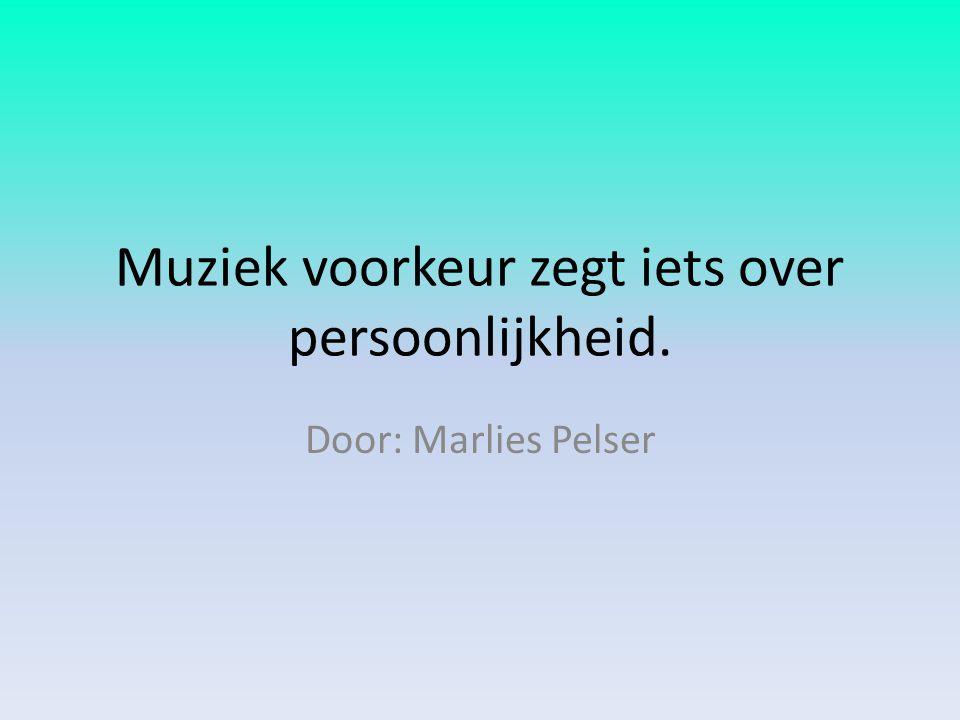 Muziek voorkeur zegt iets over persoonlijkheid.