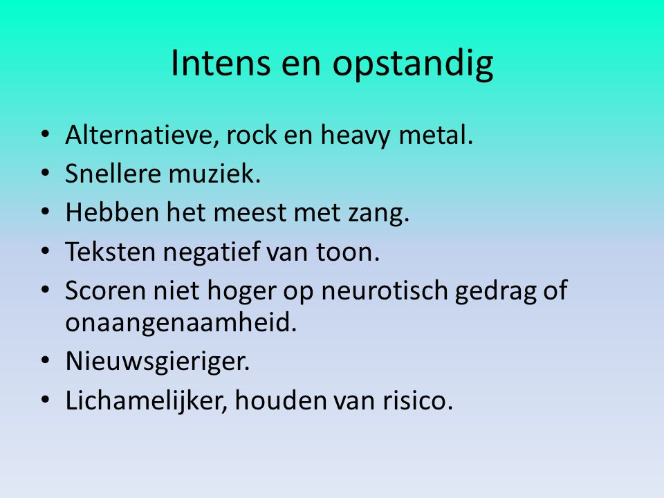 Intens en opstandig Alternatieve, rock en heavy metal.