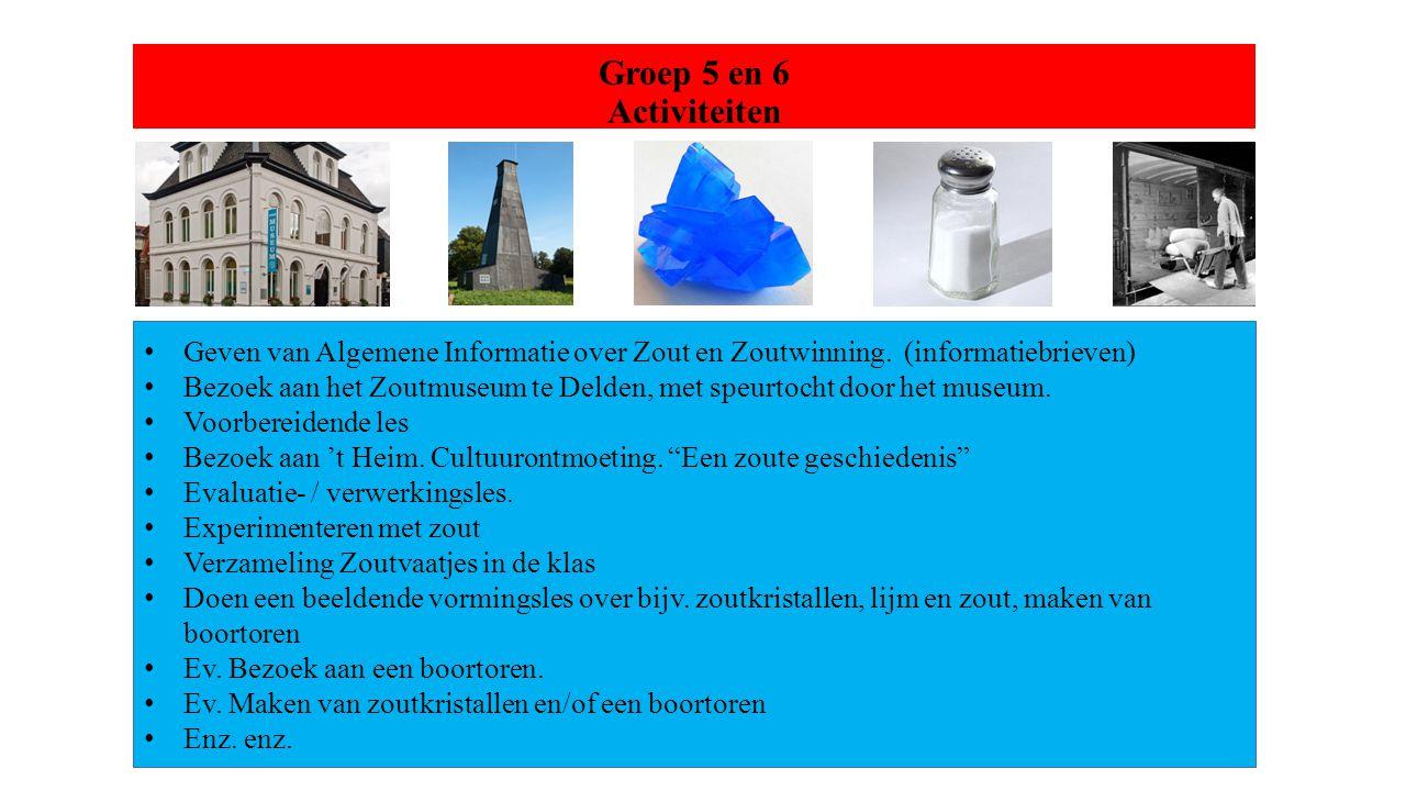 Groep 5 en 6 Activiteiten Geven van Algemene Informatie over Zout en Zoutwinning. (informatiebrieven)