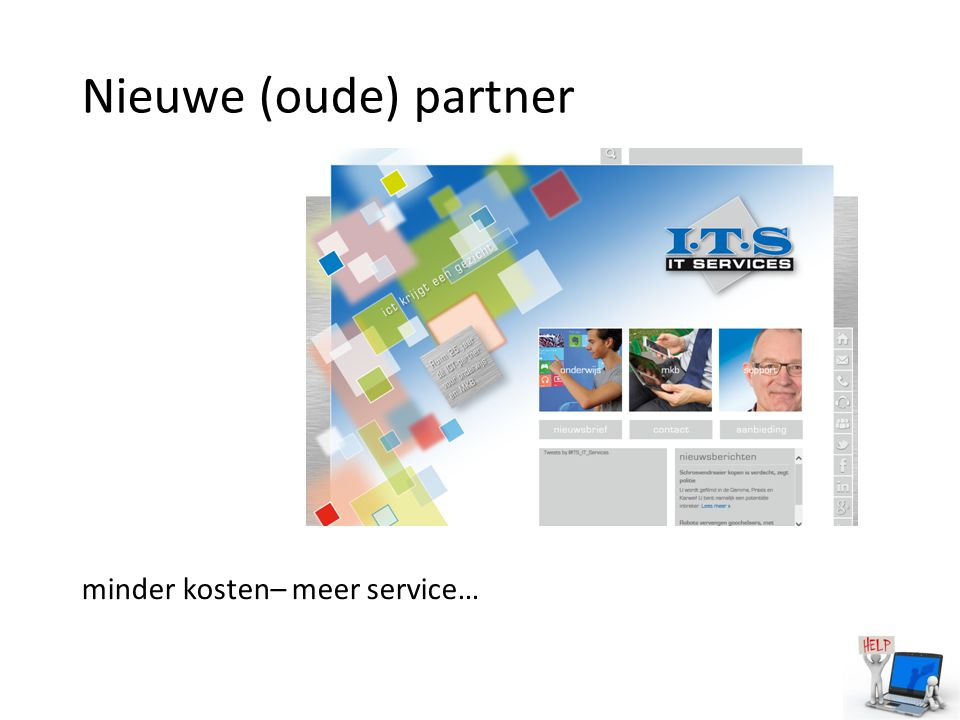 Nieuwe (oude) partner minder kosten– meer service…
