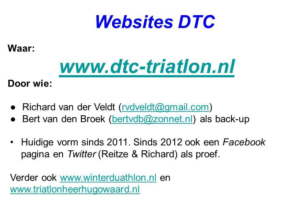 www.dtc-triatlon.nl Websites DTC Waar: Door wie: