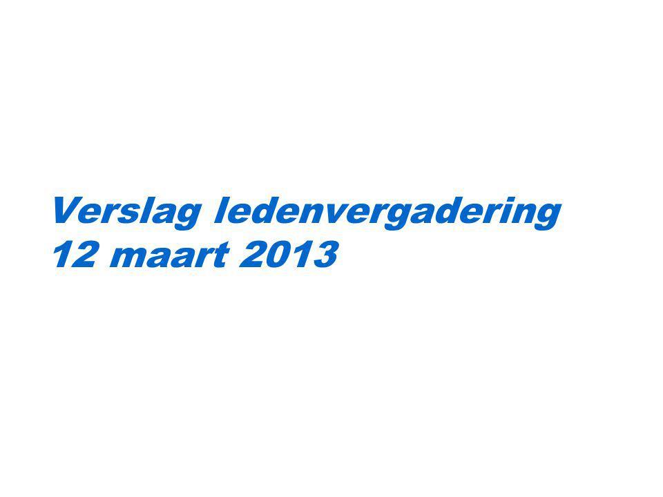 Verslag ledenvergadering 12 maart 2013