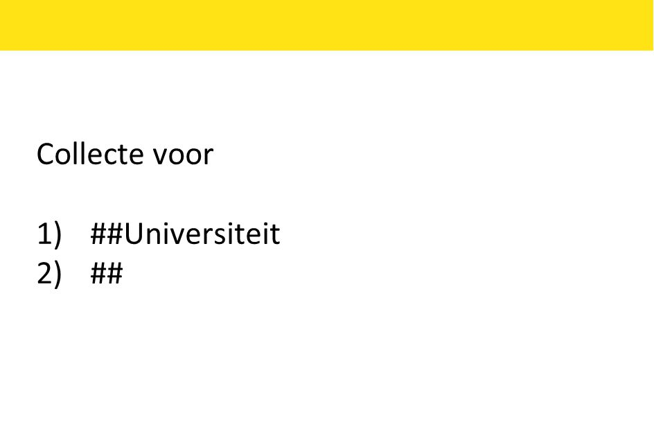 Collecte voor ##Universiteit ##