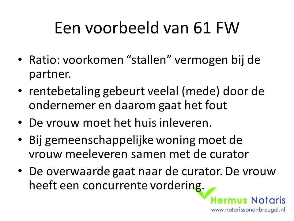 Een voorbeeld van 61 FW Ratio: voorkomen stallen vermogen bij de partner.