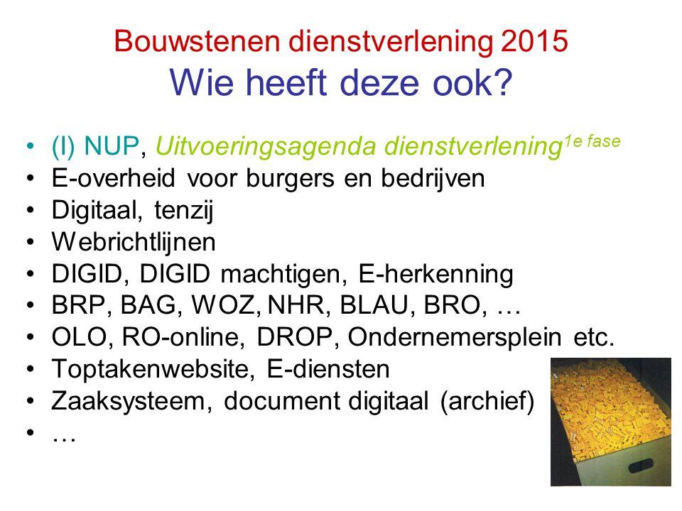 Bouwstenen dienstverlening 2015 Wie heeft deze ook