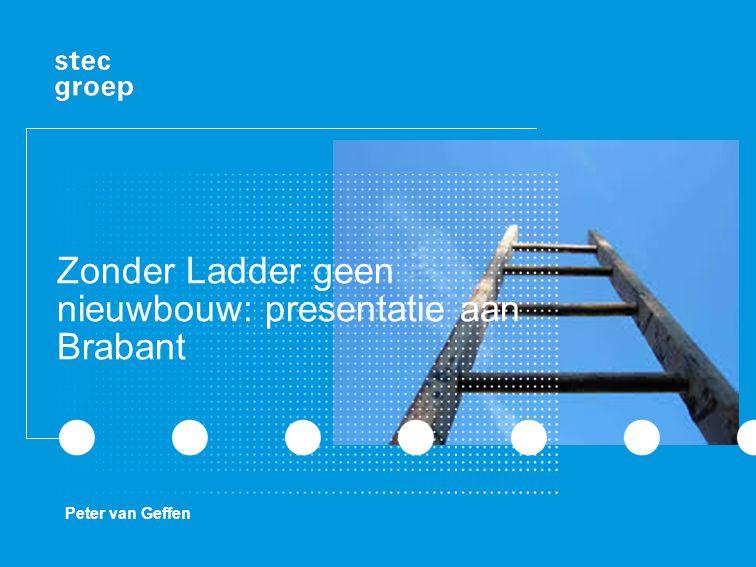 Zonder Ladder geen nieuwbouw: presentatie aan Brabant