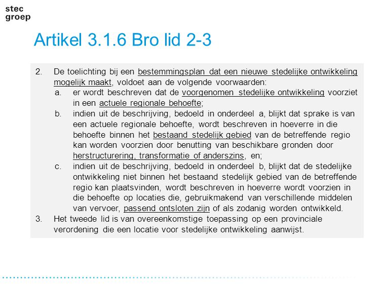 Artikel 3.1.6 Bro lid 2-3