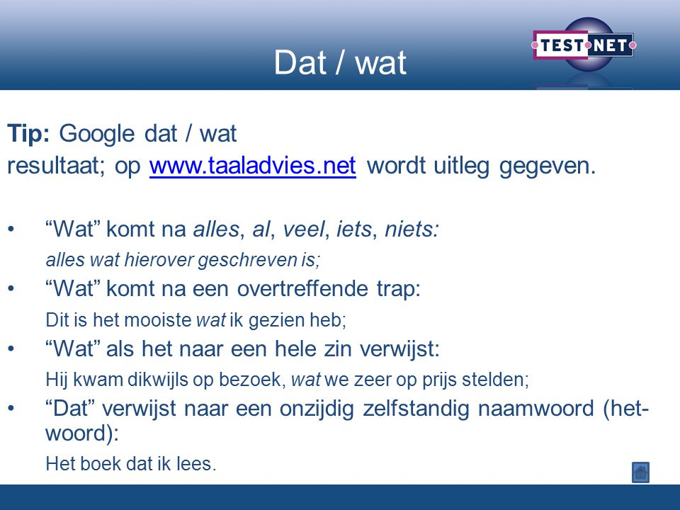 Dat / wat Tip: Google dat / wat