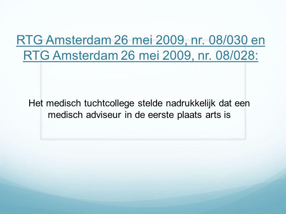RTG Amsterdam 26 mei 2009, nr. 08/030 en RTG Amsterdam 26 mei 2009, nr