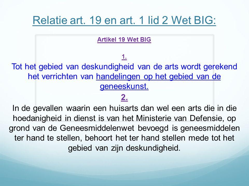 Relatie art. 19 en art. 1 lid 2 Wet BIG: