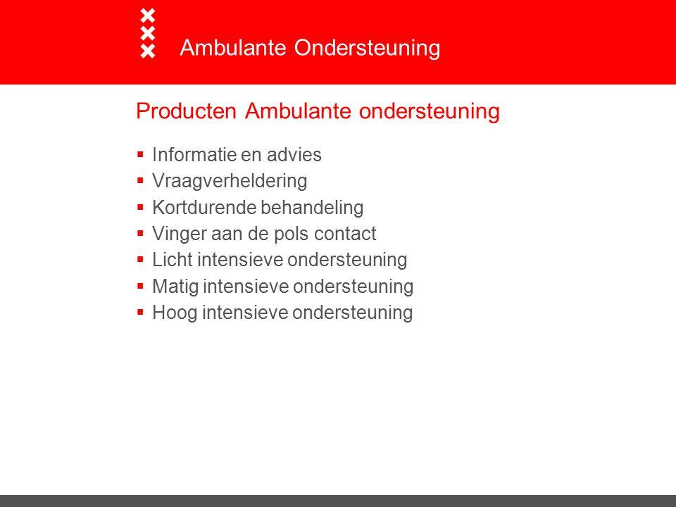 Producten Ambulante ondersteuning