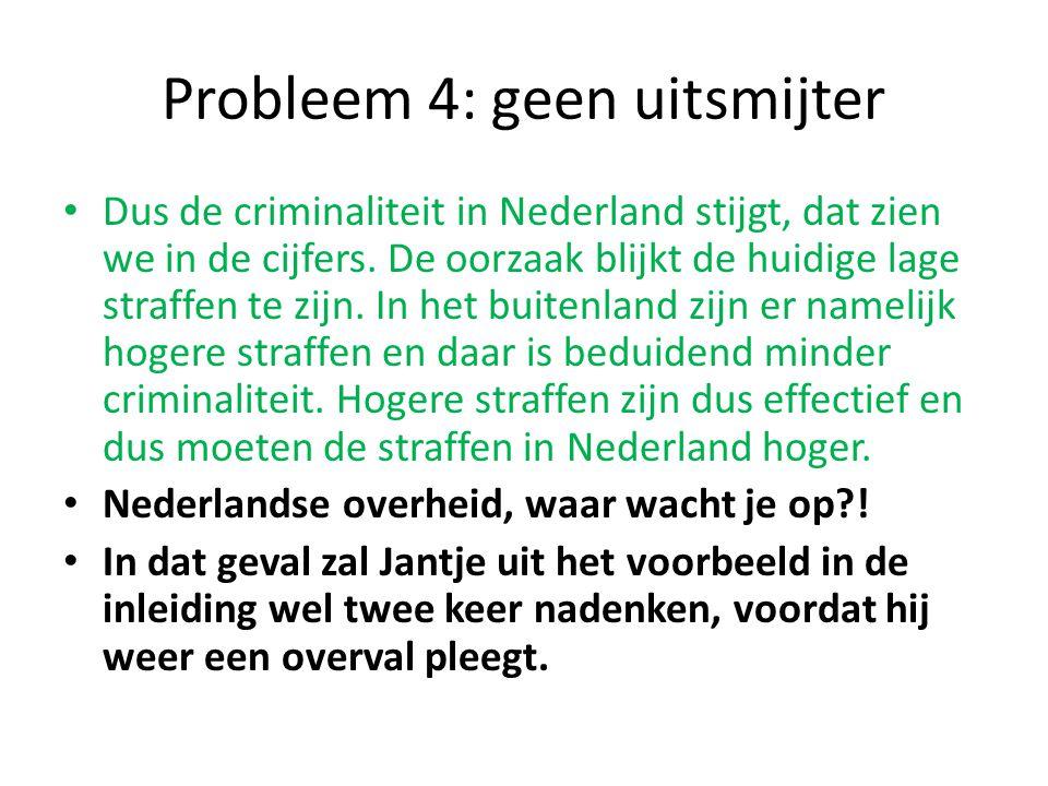 Probleem 4: geen uitsmijter