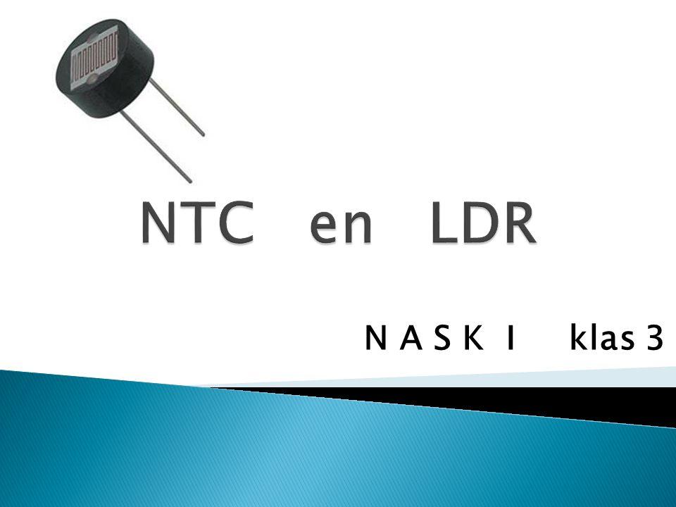 NTC en LDR N A S K I klas 3