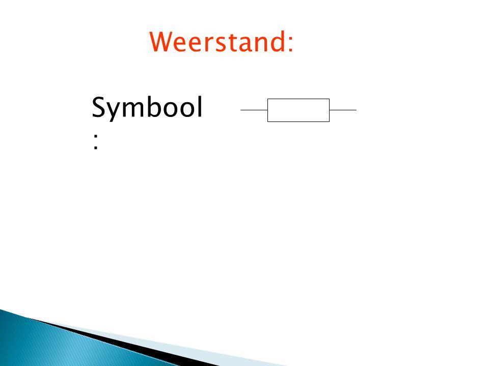 Weerstand: Symbool: