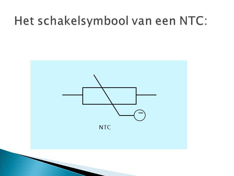 Het schakelsymbool van een NTC: