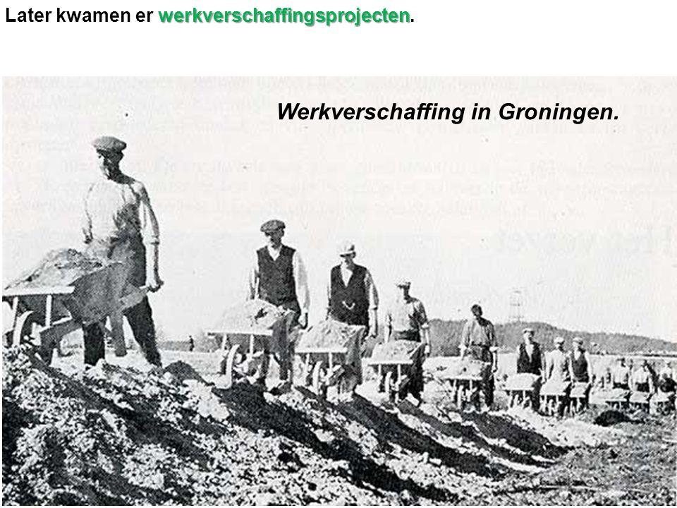 Werkverschaffing in Groningen.