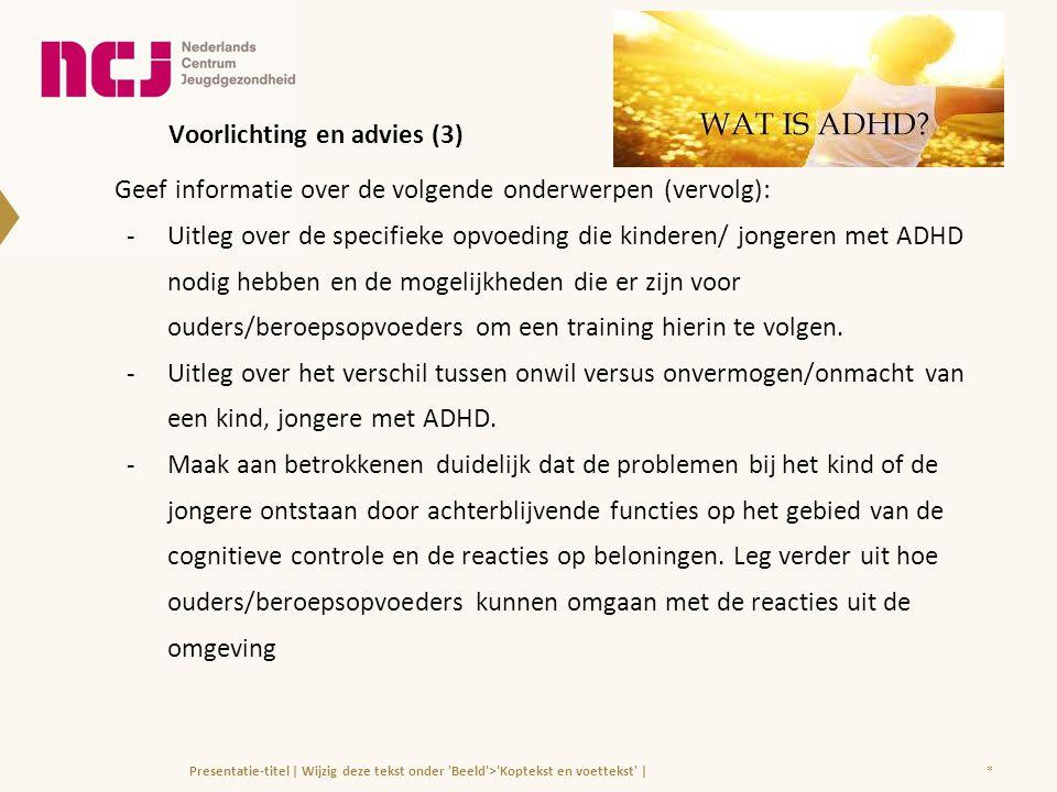 Voorlichting en advies (3)