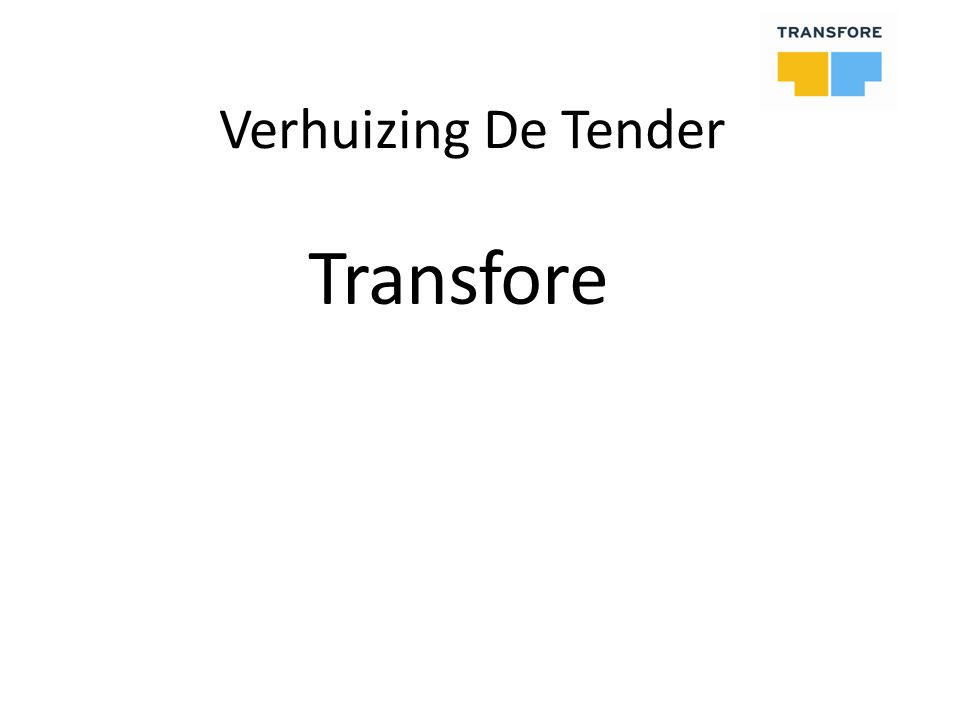 Verhuizing De Tender Transfore