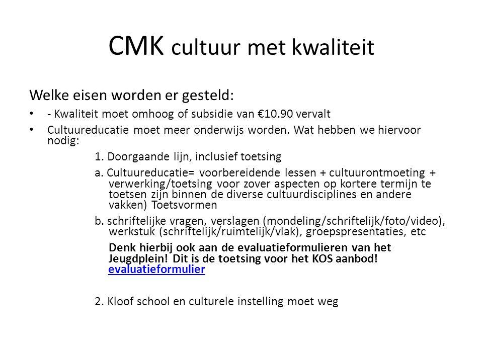 CMK cultuur met kwaliteit