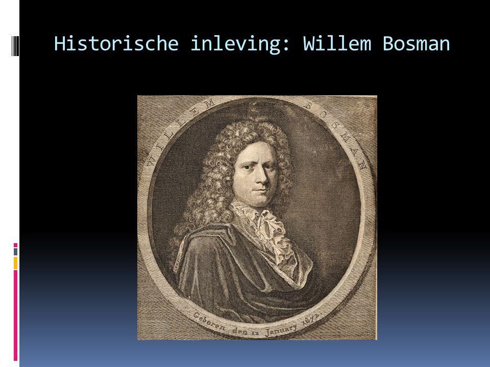Historische inleving: Willem Bosman