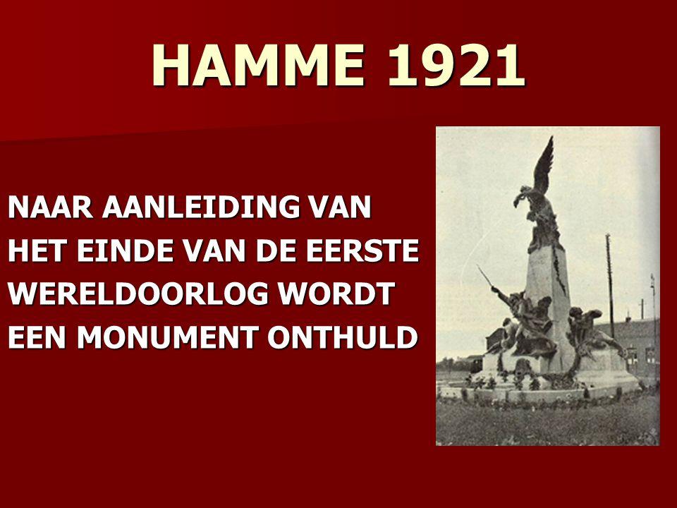 HAMME 1921 NAAR AANLEIDING VAN HET EINDE VAN DE EERSTE