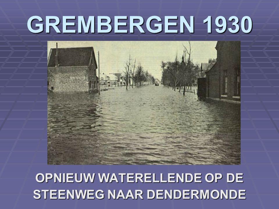 OPNIEUW WATERELLENDE OP DE STEENWEG NAAR DENDERMONDE