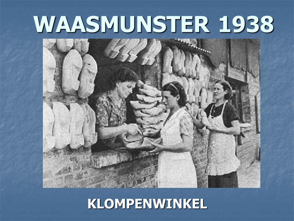 WAASMUNSTER 1938 KLOMPENWINKEL