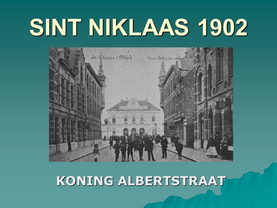 SINT NIKLAAS 1902 KONING ALBERTSTRAAT
