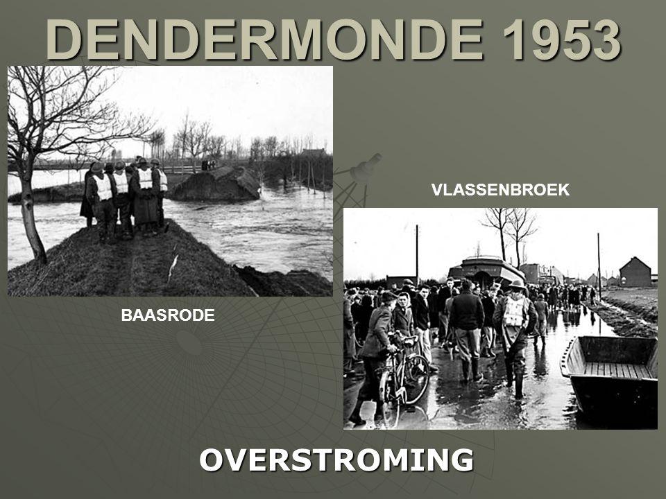 DENDERMONDE 1953 VLASSENBROEK BAASRODE OVERSTROMING