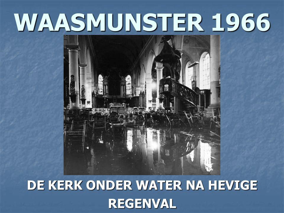 DE KERK ONDER WATER NA HEVIGE
