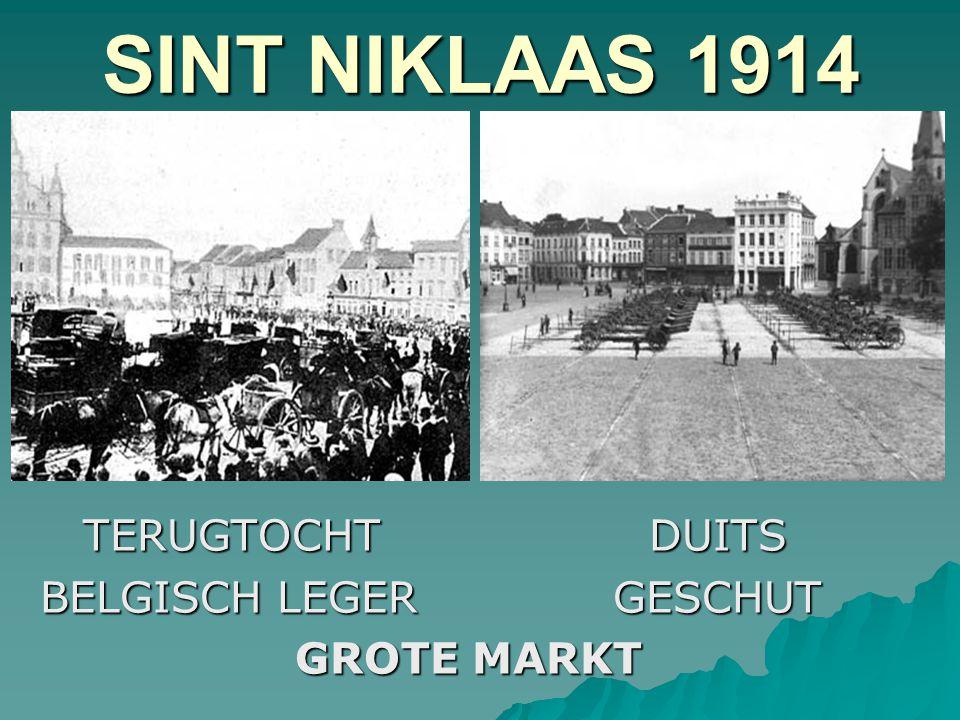 SINT NIKLAAS 1914 TERUGTOCHT DUITS BELGISCH LEGER GESCHUT GROTE MARKT