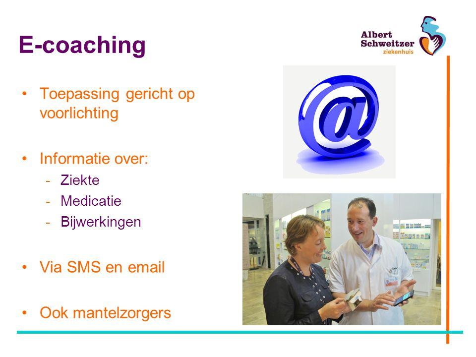 E-coaching Toepassing gericht op voorlichting Informatie over: