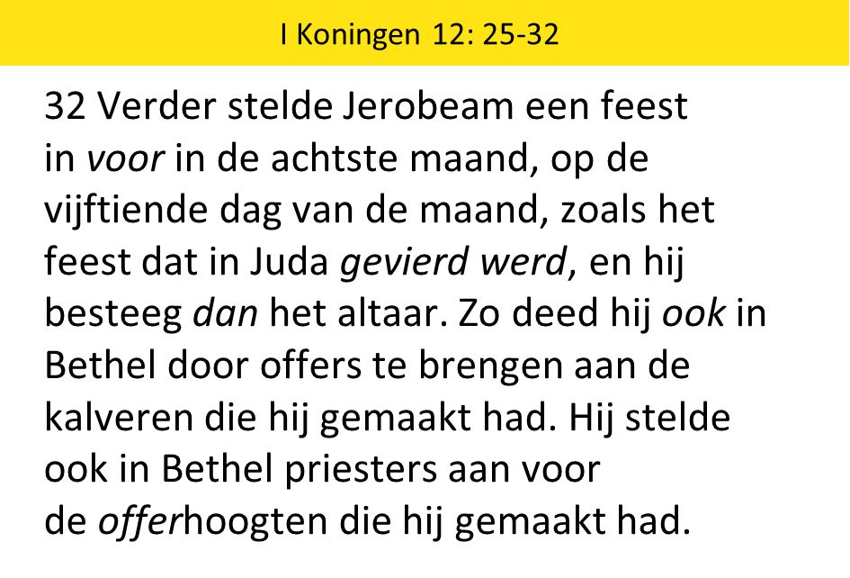 I Koningen 12: 25-32