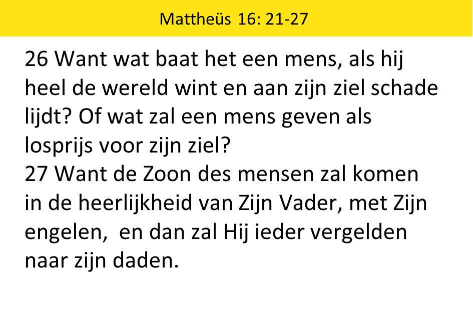 Mattheüs 16: 21-27