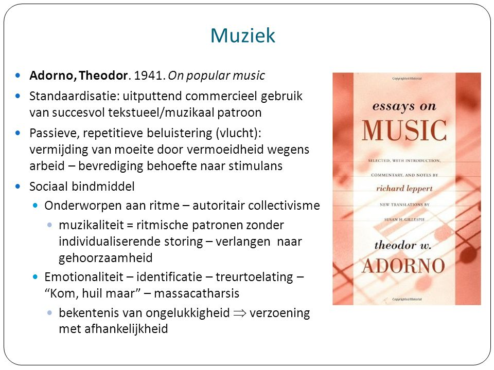 Muziek Adorno, Theodor. 1941. On popular music