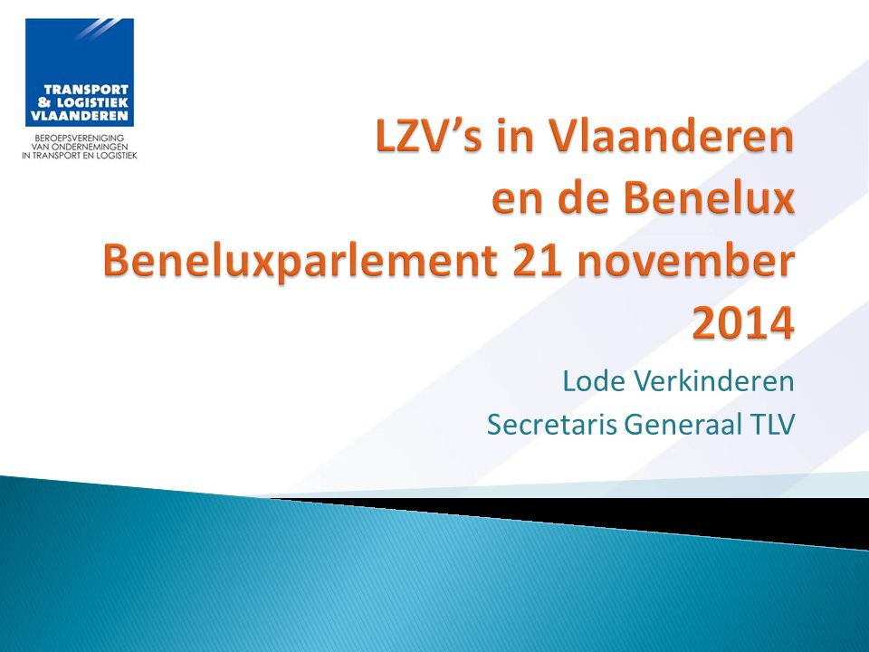 LZV's in Vlaanderen en de Benelux Beneluxparlement 21 november 2014