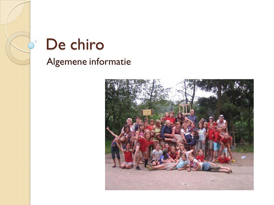 De chiro Algemene informatie