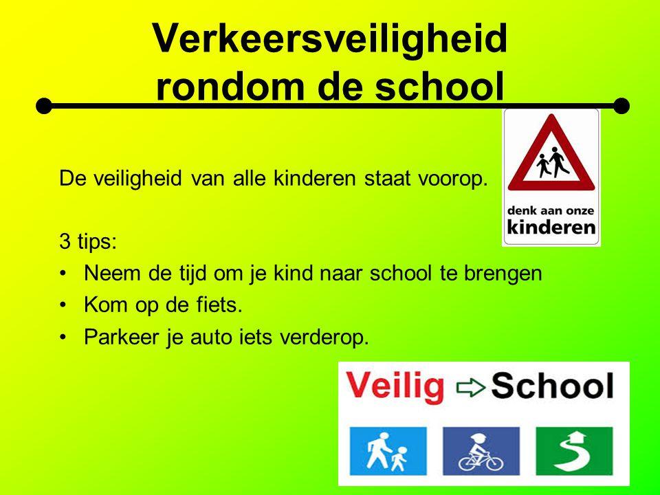 Verkeersveiligheid rondom de school