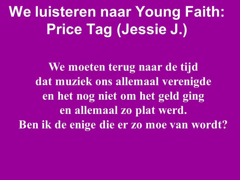 We luisteren naar Young Faith: Price Tag (Jessie J.)
