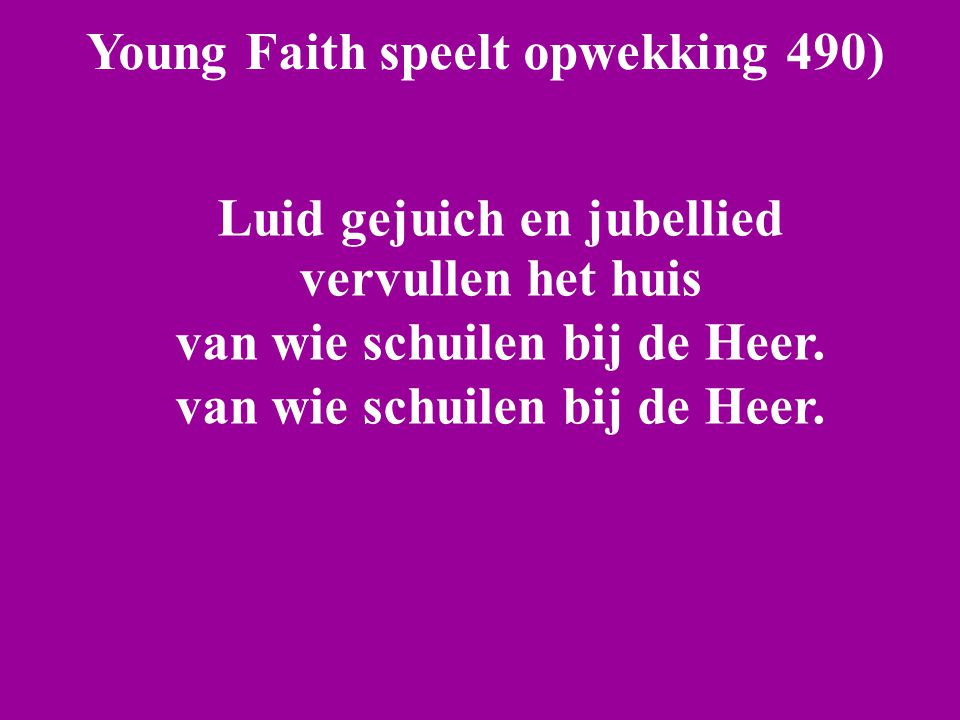 Young Faith speelt opwekking 490)
