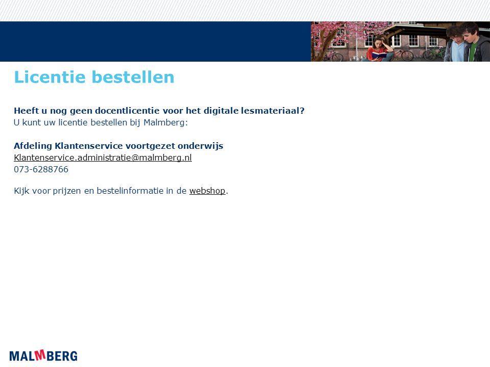 Licentie bestellen Heeft u nog geen docentlicentie voor het digitale lesmateriaal U kunt uw licentie bestellen bij Malmberg: