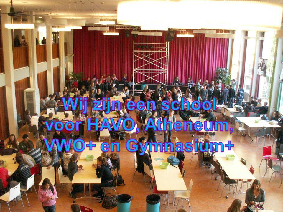Wij zijn een school voor HAVO, Atheneum, VWO+ en Gymnasium+