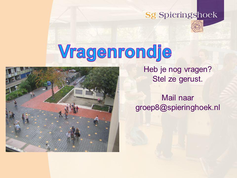 Mail naar groep8@spieringhoek.nl