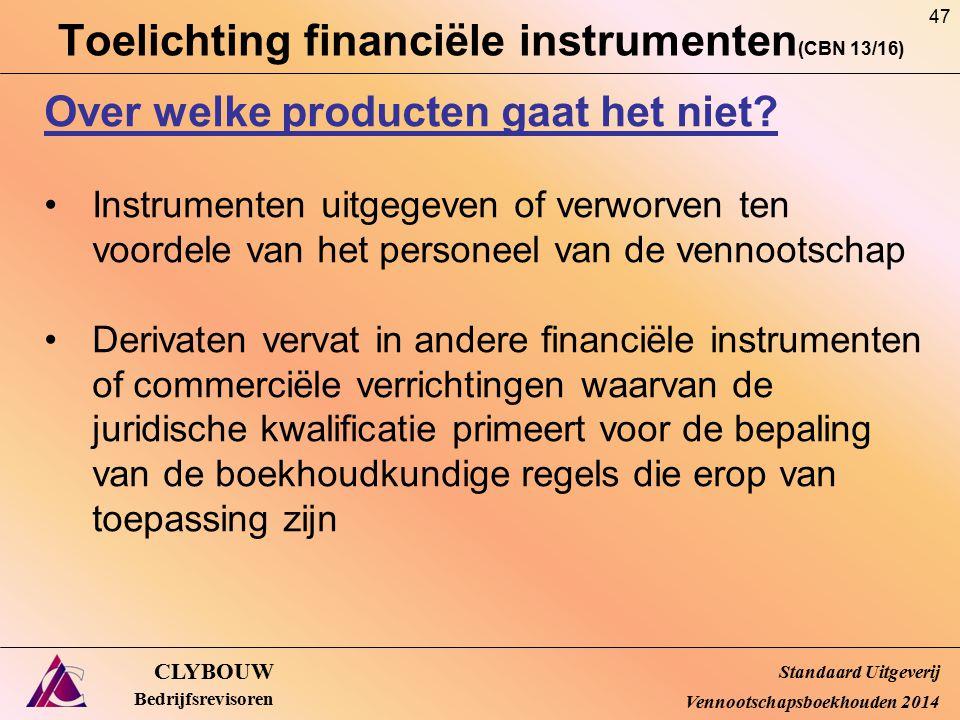 Toelichting financiële instrumenten(CBN 13/16)