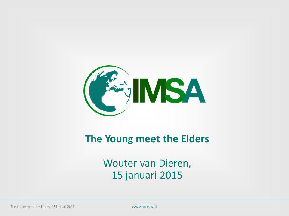 The Young meet the Elders Wouter van Dieren, 15 januari 2015
