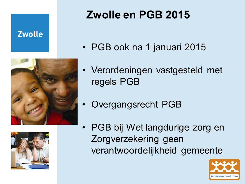 Zwolle en PGB 2015 PGB ook na 1 januari 2015