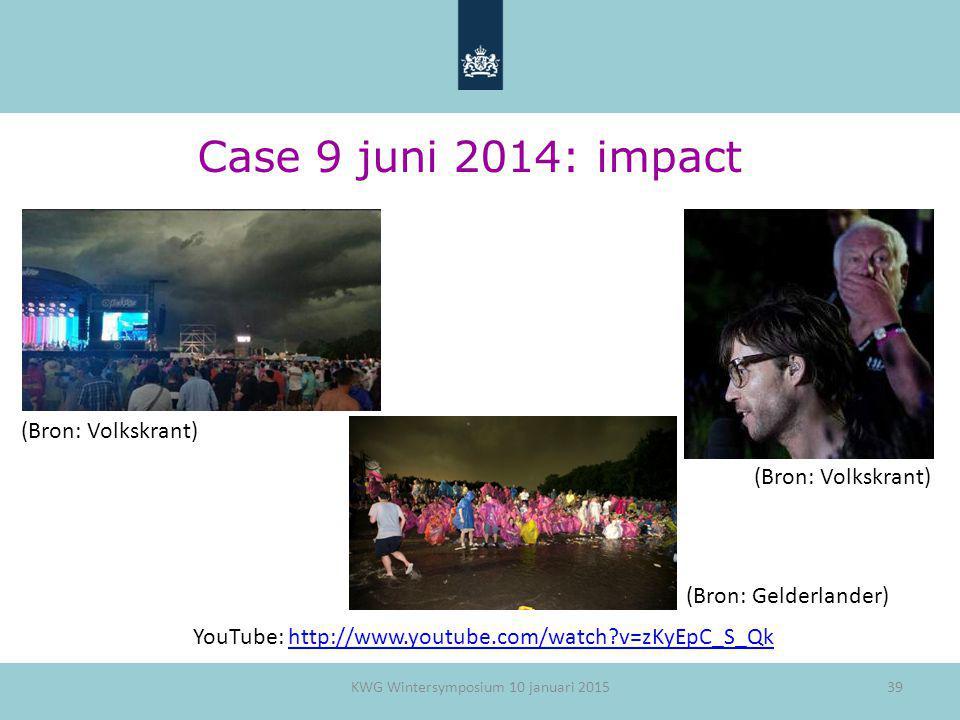 Case 9 juni 2014: impact (Bron: Volkskrant) (Bron: Volkskrant)